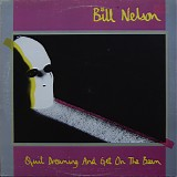 Bill Nelson - Quit Dreaming And Get On The Beam / Sounding The Ritual Echo