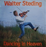 Walter Steding - Dancing In Heaven