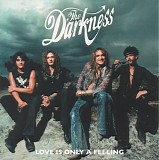 The Darkness - Love Is Only A Feeling