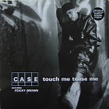 Case featuring Foxy Brown - Touch Me Tease Me