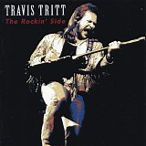 Tritt, Travis - The Rockin' Side