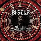 Bigelf - Into The Maelstrom (Limited Edition)