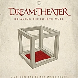 Dream Theater - Breaking The Fourth Wall (Live from Boston Opera House)