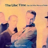 The Lilac Time - The Girl Who Waves At Trains