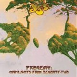 YES - 2015: Progeny: Highlights From Seventy-Two