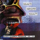 Various artists - Kraut! Demons! Kraut! - German Psychedelic Underground 1968-1974