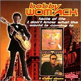 Bobby Womack - Facts of Life/I Don't Know What the World Is Coming To