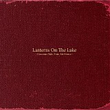 Lanterns On the Lake - Gracious Tide, Take Me Home