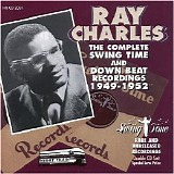 Ray Charles - The Complete Swing Time & Down Beat Recordings 1949-1952