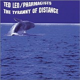 Ted Leo & The Pharmacists - The Tyranny Of Distance