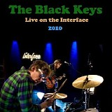 The Black Keys - Live On the Interface