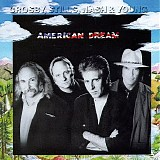 Crosby, Stills, Nash & Young - American Dream