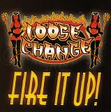 Loose Change - Fire It Up