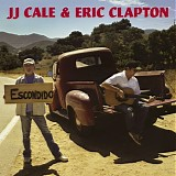 J J Cale & Eric Clapton - The Road To Escondido