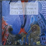 Phillips, Anthony - Private Parts And Pieces XI: City of Dreams