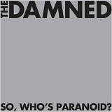 The Damned - So,Who's Paranoid?