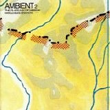 Brian ENO & Harold BUDD - 1980: Ambient 2 - The Plateaux of Mirrors