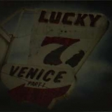 Venice - Lucky 7 - Part One