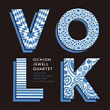 Ochion Jewell Quartet - VOLK
