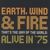 Earth, Wind & Fire - Alive In '75
