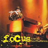 Focus - Live In South America
