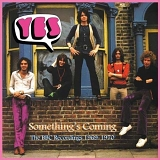 Yes - Something's Coming - The BBC Recordings 1969 - 1970