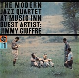 The Modern Jazz Quartet with Guest Artist Jimmy Giuffre - At Music Inn, Vol. 1