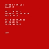 Andrew Cyrille Quartet - The Declaration of Musical Independence