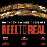 Umphrey's McGee - Real To Reel