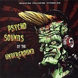 Various Artists - Psycho Sounds of the Underground