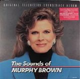 Various artists - The Sounds Of Murphy Brown (Original Television Soundtrack Album)