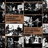 Various artists - Three Wishes: Part Time Punks Sessions
