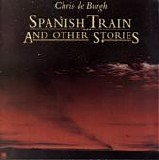 Chris deBurgh - Spanish Train and Other Stories LP