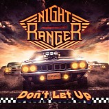 Night Ranger - Don't Let Up (Deluxe Edition)