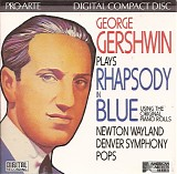 George Gershwin - Gershwin Plays Gershwin: The Piano Rolls with Orchestra