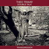 Theo Travis - Transgression