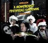 Marillion - Christmas 2015: A Monstrously Festive(al) Christmas