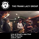 The Frank Lacy Group - Live at Small's Jazz Club, NYC 06-06-2017