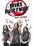 Mike Portnoy - Hot Drums
