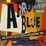 The Lonnie Smith = John Abercrombie Trio - Afro Blue