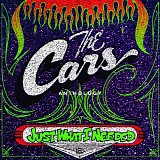 The Cars - Just What I Needed: The Cars Anthology