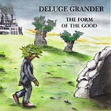 Deluge Grander - The Form Of The Good