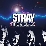Stray - Fire & Glass The Pye Recordings 1975-1976