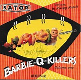 Sator - Barbie-Q-Killers