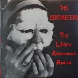 The Centimeters - The Lifetime Achievement Awards