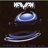 Kayak - Coming Up For Air