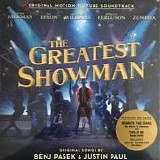 Cast of The Greatest Showman - The Greatest Showman (Original Motion Picture Soundtrack)