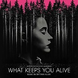 Brittany Allen - What Keeps You Alive