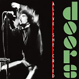Doors, The - Alive She Cried