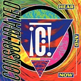 Consolidated - Hear And Now